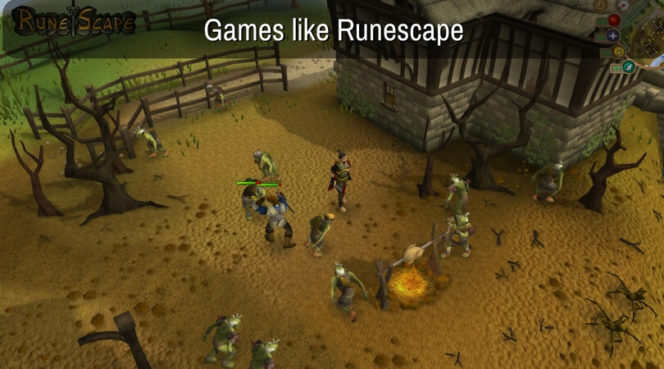 Top 10 Games Like RuneScape To Play In 2020